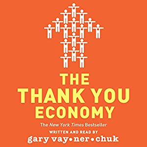 The Thank You Economy Audiobook