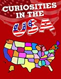 Curiosities in the USA (Facts and Trivia around the World Book 2)