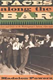 img - for By Madelon Powers Faces along the Bar: Lore and Order in the Workingman's Saloon, 1870-1920 (Historical Studies of Urb book / textbook / text book