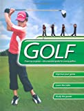 Golf: From Tee to Green-The Essential Guide for Young Golfers