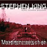 Maratonmarschen [The Long Walk] | Stephen King
