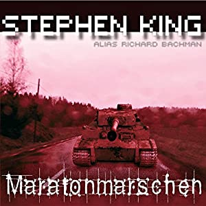 Maratonmarschen [The Long Walk] Audiobook