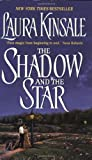 The Shadow And The Star (0380761319) by Laura Kinsale