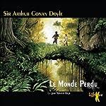 Le Monde Perdu (Les exploits du professeur Challenger 1) | Arthur Conan Doyle