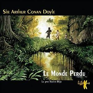 Le Monde Perdu (Les exploits du professeur Challenger 1) Audiobook
