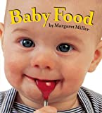 Baby Food (Look Baby! Books)