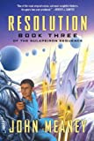 Resolution (Book III of the Nulapeiron Sequence) (1591026008) by Meaney, John