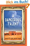 A Dangerous Talent (An Alix London My...