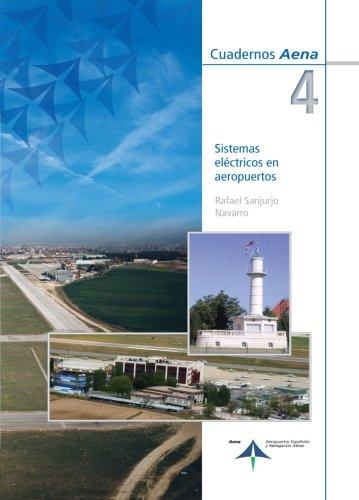 Sistemas eléctricos en aeropuertos (Cuadernos Aena)