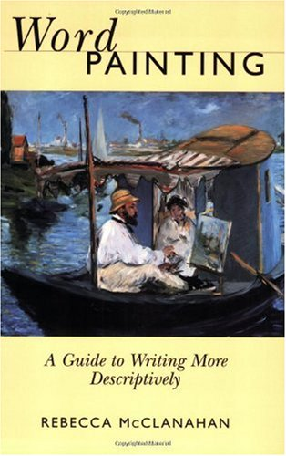Word Painting: A Guide to Write More Descriptively
