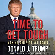 Time to Get Tough: Making America #1 Again | [Donald J. Trump]