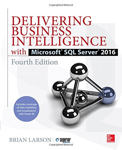 Delivering Business Intelligence with Microsoft SQL Server 2016, Fourth Edition (Sql Programming Style compare prices)