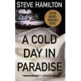 A Cold Day in Paradise: An Alex McKnight Novel (Alex McKnight Mysteries) ~ Steve Hamilton