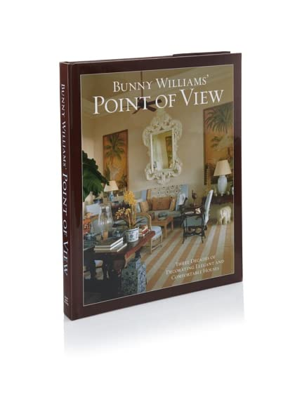 Bunny Williams&#8217; Point of View