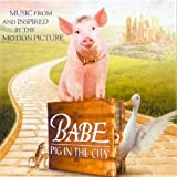 Babe: Pig In The City - Music From And Inspired By The Motion Picture