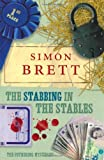 Simon Brett The Stabbing in the Stables: The Fethering Mysteries