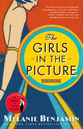 The Girls in the Picture A Novel [Benjamin, Melanie] (Tapa Blanda)