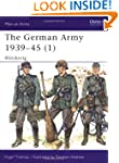 The German Army, 1939-45: Blitzkrieg...