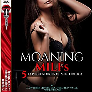 Moaning MILFs Audiobook