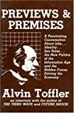 PREVIEWS AND PREMISES (0920057373) by Toffler, Alvin