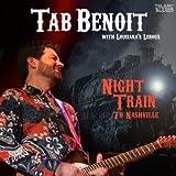 echange, troc Tab Benoit & Louisiana'S Leroux - Night Train To Nashville