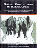img - for Social Protection in Bangladesh Building Effective Social Safety Nets and Ladders out of Poverty book / textbook / text book
