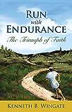 Run with Endurance: The Triumph of Faith