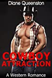 A Western Romance: Cowboy Attraction (Western Historical Romance, Western Fiction, Cowboy Romance) (New Adult Comedy Romance Short Stories)