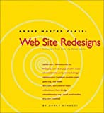 img - for Adobe Master Class: Web Site Redesigns by DiNucci, Darcy (2001) Paperback book / textbook / text book