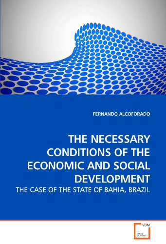 the-necessary-conditions-of-the-economic-and-social-development-the-case-of-the-state-of-bahia-brazi