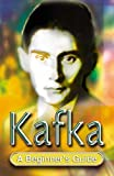 img - for Kafka (Beginner's Guides (Hodder & Stoughton)) book / textbook / text book