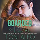 Boarded by Love Audiobook by Toni Aleo Narrated by Felicity Munroe, Joe Arden