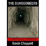 Underground, Overground (The Dungeoneers Book 6)by Gavin Chappell