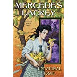 Unnatural Issue: An Elemental Masters Novel ~ Mercedes Lackey