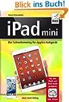 iPad mini - Der Schnelleinstieg f�r A...