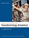 img - for Student Course Guide: Transforming America to Accompany The American Promise, Volume 2: US History since 1877 book / textbook / text book