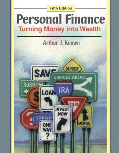 Personal Finance: Turning Money into Wealth Plus Student...