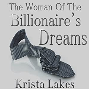 The Woman of the Billionaire's Dreams Audiobook
