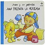 img - for Juan prepara la merienda book / textbook / text book