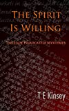 The Spirit Is Willing (The Lady Hardcastle Mysteries Book 2)