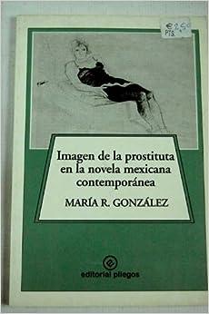Imagen de la prostituta en la novela mexicana