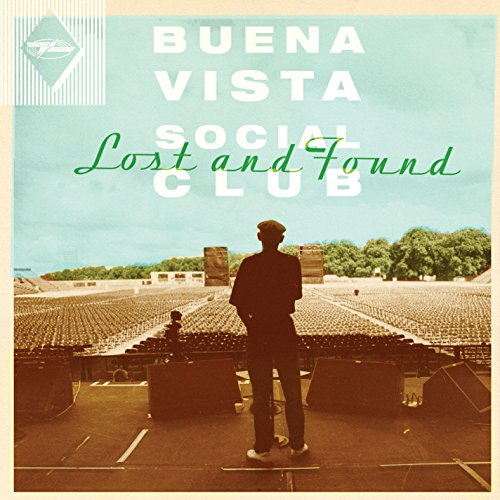 Buena Vista Social Club - Lost and Found - Zortam Music