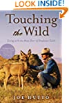 Touching the Wild: Living with the Mu...