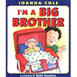 I'm a Big Brotherby Joanna Cole