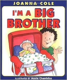 Big Brother: Joanna Cole, Maxie Chambliss: 9780688145071: Amazon