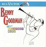 echange, troc Benny Goodman - More Greatest Hits