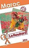 Guide du Routard Maroc 2014