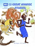 Twelve Great Ananse Stories