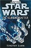 Star Wars: Die Kundschafter - Timothy Zahn