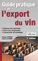 Guide pratique de l'export du vin - 2e édition